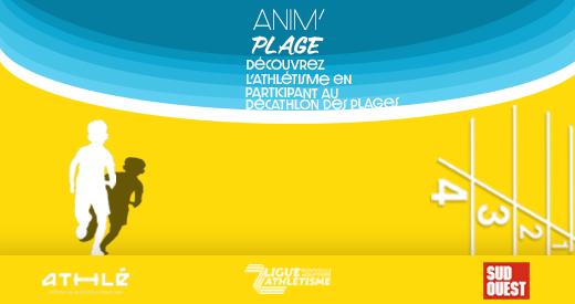 Anim'Plage: c'est l'athlé à la plage en août!